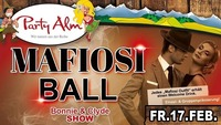 Mafiosi Ball@Party Alm Hartberg