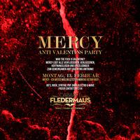 MERCY - Anti Valentins Party@Cabaret Fledermaus