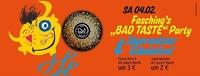 Fasching's BAD TASTE Party + Jägermeister Eskalation@Disco Bel