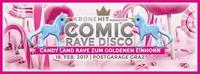 Kronehit pres.: Das Candy Land Rave zum Goldenen Einhorn in Graz@Postgarage