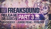 Freaksound Release Session #3 mit Grooveboxx / Jun. Freak / Posh@Wildwechsel