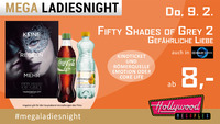 Mega Ladiesnight: SHADES OF GREY - Gefährliche Liebe@Hollywood Megaplex