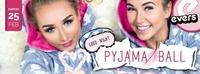 Pyjama Ball@Evers