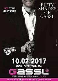 Gassl goes Hollywood - Fifty Shades of Gassl@Gassl