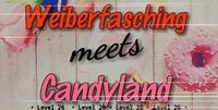 Weiberfasching meets Candyland@Level 26