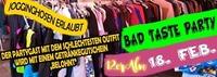 Bad Taste Party - Hässlich ist sexy@12er Alm Bar