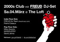 2000s Club mit FREUD DJ-Set!@The Loft