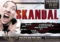 Skandal ! ! ! ! !@Gabriel Entertainment Center