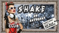 Shake on Saturday@Cocktails