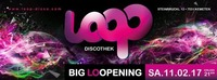 BIG LOOPENING@Loop