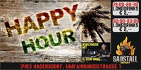 Samstag - Happy Hour Time@Saustall Hadersdorf