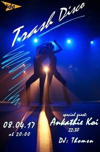 Trash Disco - Special Guest: Ankathie Koi@KV Röda