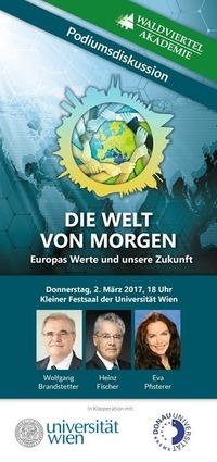 Die Welt von morgen. Europas Werte und unsere Zukunft@Universität Wien