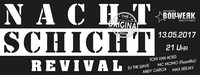 Nachtschicht Revival Graz@Bollwerk