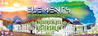 ELEMENTS FESTIVAL - Wasserschloss Aistersheim@Wasserschloss Aistersheim