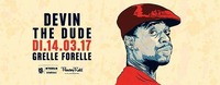 Devin The Dude / Vienna / Grelle Forelle@Grelle Forelle