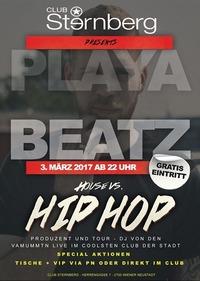 House vs. HipHop w/ Playabeatz@Club Sternberg