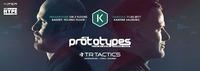 The Prototypes · TR Tactics / 2 Floors · DnB & Techno@Die Kantine
