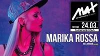 MAX presents ▲▲ Marika Rossa LIVE ▲▲@MAX Disco