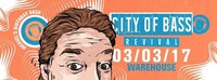 City of Bass Revival - Weasels Birthday Bash@Warehouse