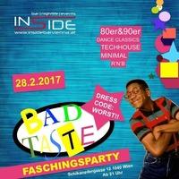 Bad Taste - Faschingsparty@Inside Bar