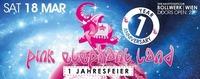 Pink Elephant Land 1 Jahres Feier!@Bollwerk