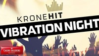 KRONEHIT Vibration Night@Casino Salzburg