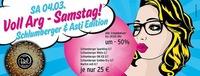 Voll Arg - Samstag! Schlumberger & Asti Edition@Disco Bel