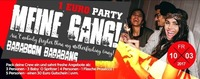 1 Euro Party - Meine Gang@Baby'O