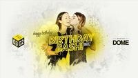 Birthday BASH@Praterdome
