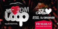 10.3 We <3 EDM w/ Flip Capella DJ Observer & Joana Plankl@Loop