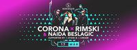 Corona x Rimski x Naida Beslagic x 17/03/17@Scotch Club