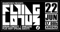 Flying Lotus / Dorian Concept / Jameszoo / very special guests@Arena Wien