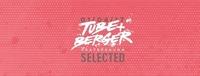Tube & Berger | Pratersauna Selected@Pratersauna