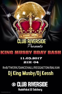 King Musby BDay Bash@Riverside