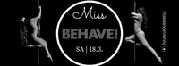Miss Behave! - PoledanceVienna@U4
