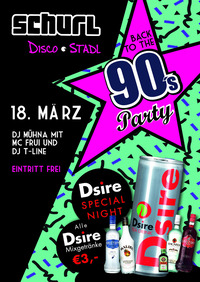 Back to the 90's Party@Disco-Stadl Schurl