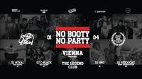 No Booty No Party - Vienna - Premiere@The Legend