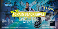 DANCEHALL mit CRAIG BLACK EAGLE AUS JAMAIKA@Novomatic Forum