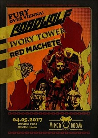 Fury Over Vienna - Live: Roadwolf, Ivory Tower & more@Viper Room