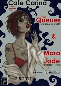 The Queues /CZ & Mara Jade /CZ@Café Carina