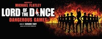 Lord of the Dance - Dangerous Games | Wiener Stadthalle@Wiener Stadthalle