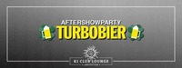 Aftershowparty im K1 - Turbobier@K1 - Club Lounge