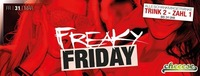 Freaky Friday - TRINK 2 - ZAHL 1@Cheeese