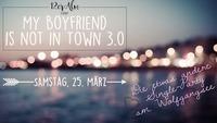 My Boyfriend is not in Town 3.0@12er Alm Bar