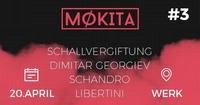 MØKITA #3 xxxxxx 1st WERK Affair 20 04 <3@Kunst-und Kulturzentrum Werk