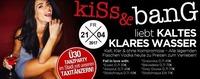 KISS & BANG liebt Kaltes Klares Wasser@Bollwerk Klagenfurt
