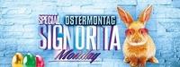 Special Signorita Monday am Ostermontag@Rossini