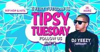 Tipsy Tuesday - 28.03.2017 - Dj Yeezy (GER)@lutz - der club