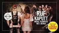Ruf Kaputt - Mein Filmriss ned Deina \\ Gratis Schankmixer@Disco P2